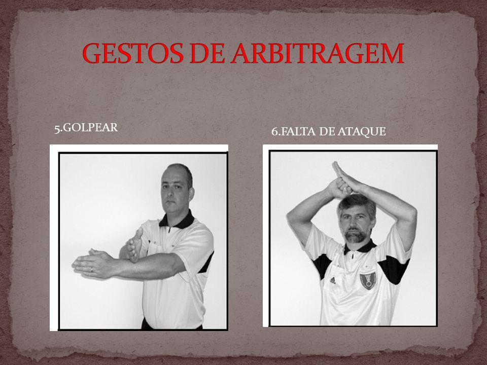 5.GOLPEAR 6.FALTA DE ATAQUE