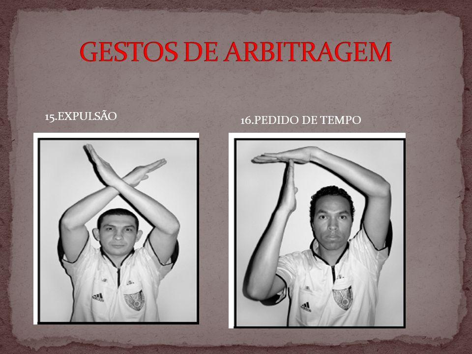 15.EXPULSÃO 16.PEDIDO DE TEMPO