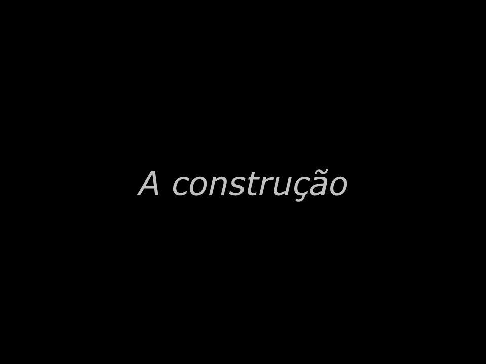A construção