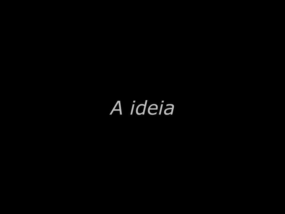 A ideia