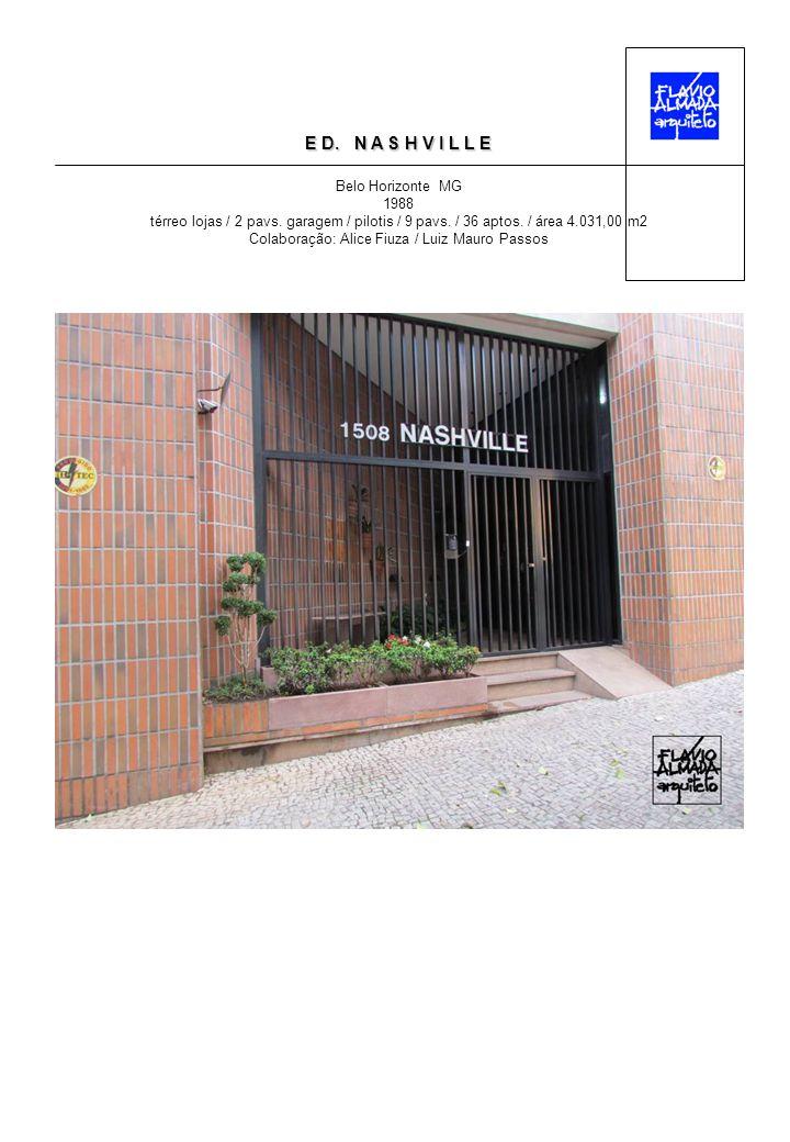 E D. N A S H V I L L E Belo Horizonte MG 1988 térreo lojas / 2 pavs.