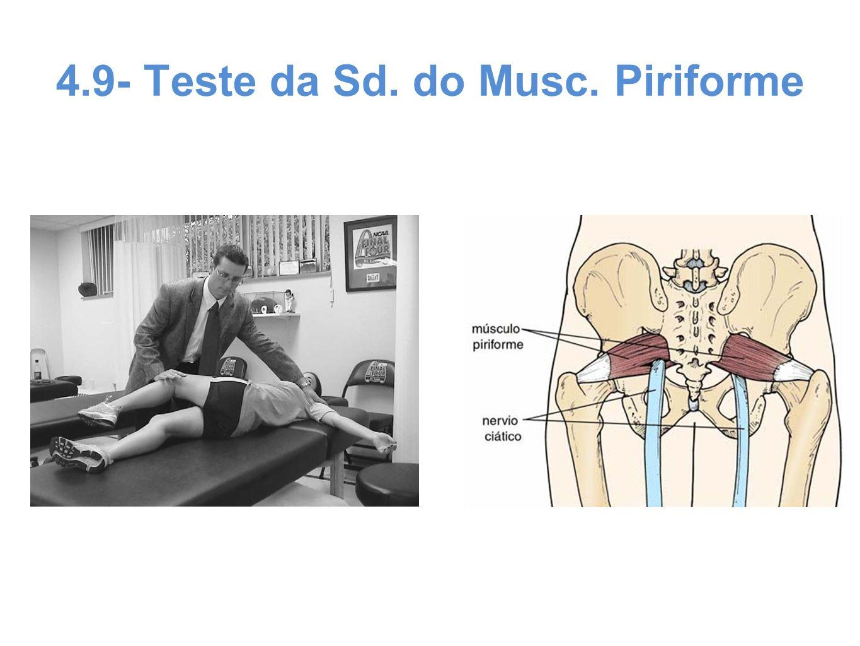 4.9- Teste da Sd. do Musc. Piriforme