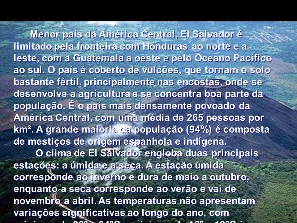 Menor país da América Central, El Salvador é limitado pela fronteira com Honduras ao norte e a leste, com a Guatemala a oeste e pelo Oceano Pacífico a