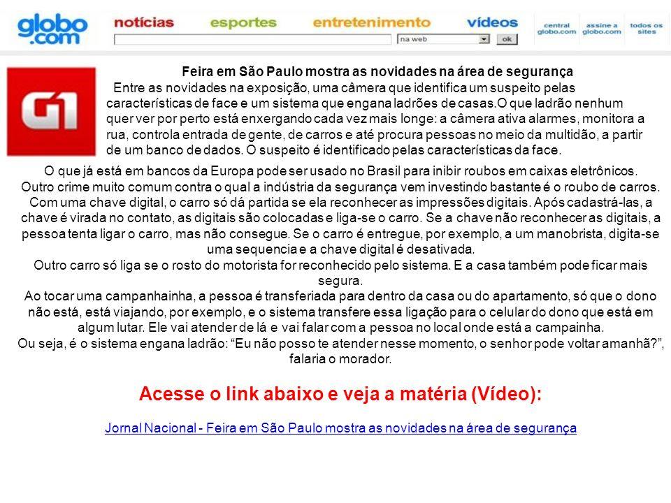 O que já está em bancos da Europa pode ser usado no Brasil para inibir roubos em caixas eletrônicos. Outro crime muito comum contra o qual a indústria