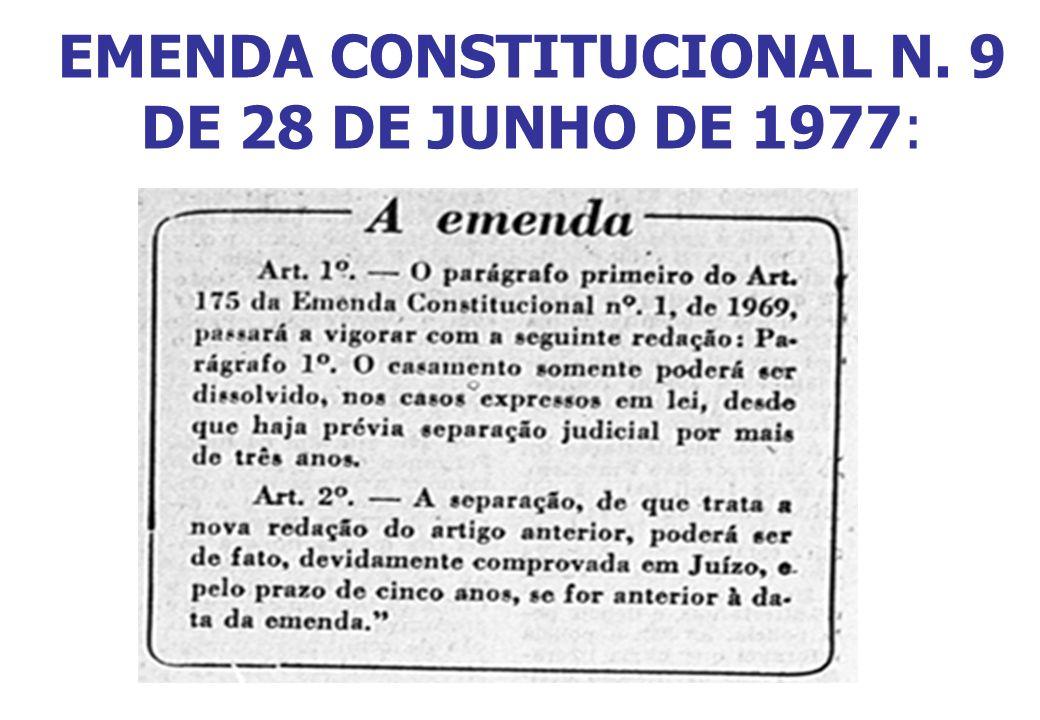 EMENDA CONSTITUCIONAL N. 9 DE 28 DE JUNHO DE 1977: