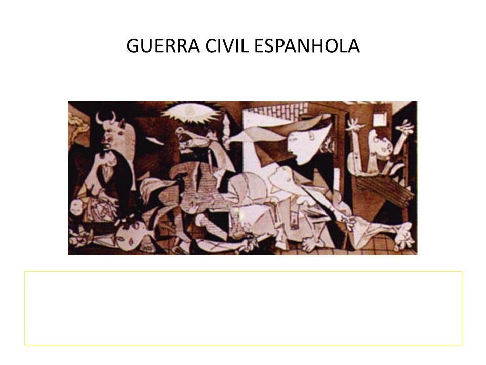 GUERRA CIVIL ESPANHOLA LABORATÓRIO PARA EXPERIMENTAÇÃO DOS NOVOS ENGENHOS DE GUERRA E PROCESSOS DE COMBATE