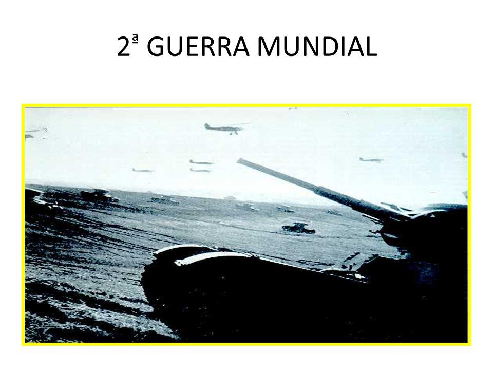 2 ª GUERRA MUNDIAL