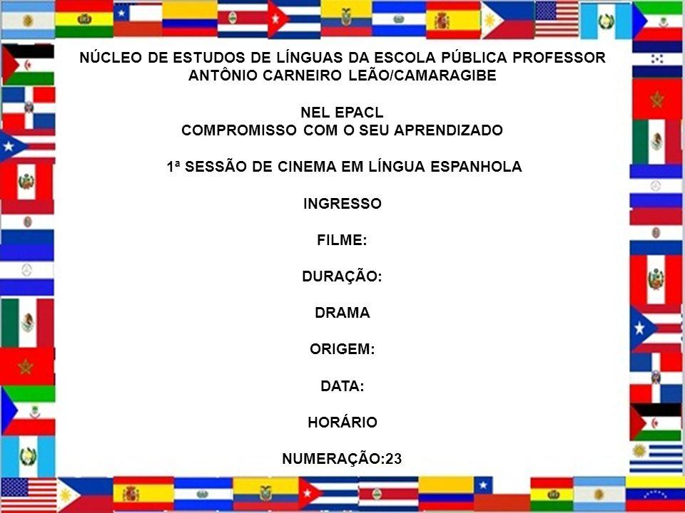 DISTRIBUICIÓN GEOGRÁFICA DEL ESPAÑOL NÚCLEO DE ESTUDOS DE LÍNGUAS DA ESCOLA PÚBLICA PROFESSOR ANTÔNIO CARNEIRO LEÃO/CAMARAGIBE NEL EPACL COMPROMISSO C