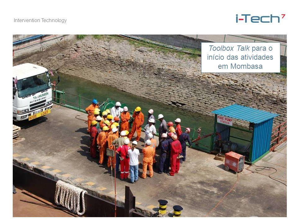 Intervention Technology Toolbox Talk para o início das atividades em Mombasa