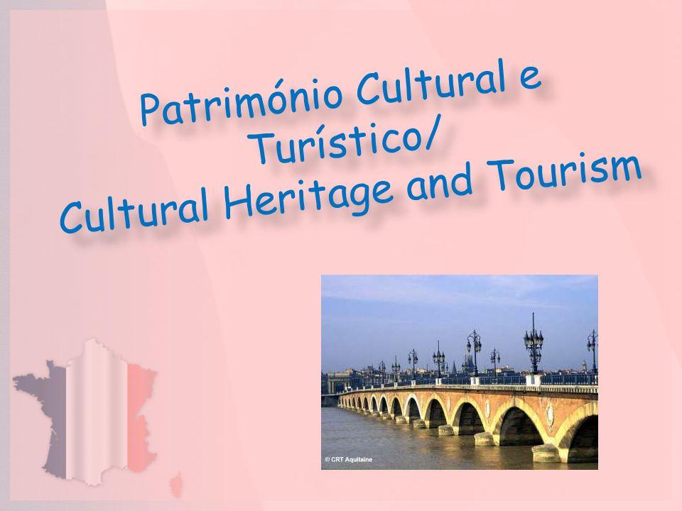 Património Cultural e Turístico/ Cultural Heritage and Tourism