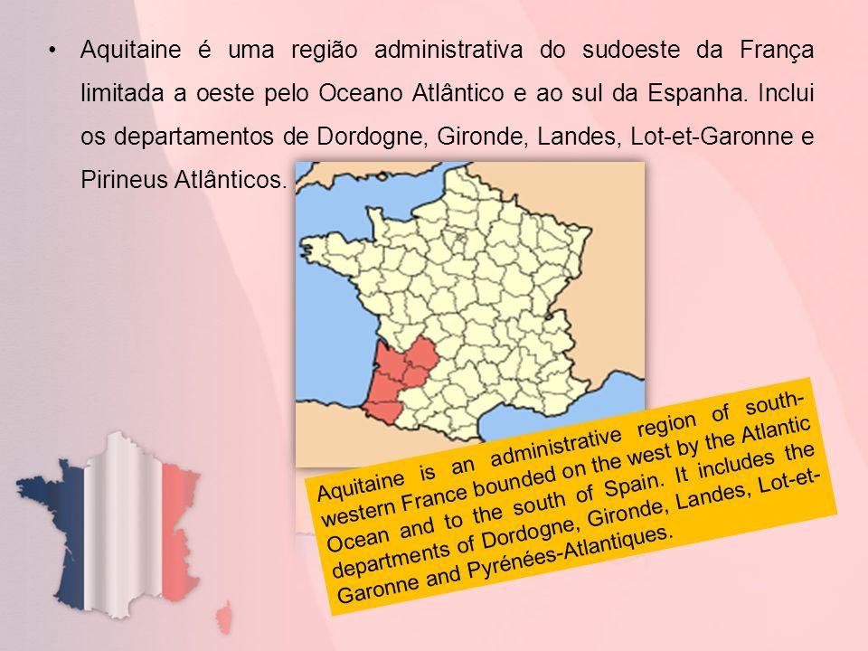 Aquitaine é uma região administrativa do sudoeste da França limitada a oeste pelo Oceano Atlântico e ao sul da Espanha. Inclui os departamentos de Dor