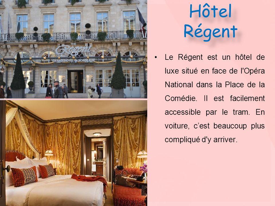 Hôtel Régent Le Régent est un hôtel de luxe situé en face de l'Opéra National dans la Place de la Comédie. Il est facilement accessible par le tram. E
