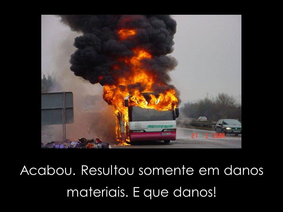 RETIROU OS PASSAGEIROS E.....