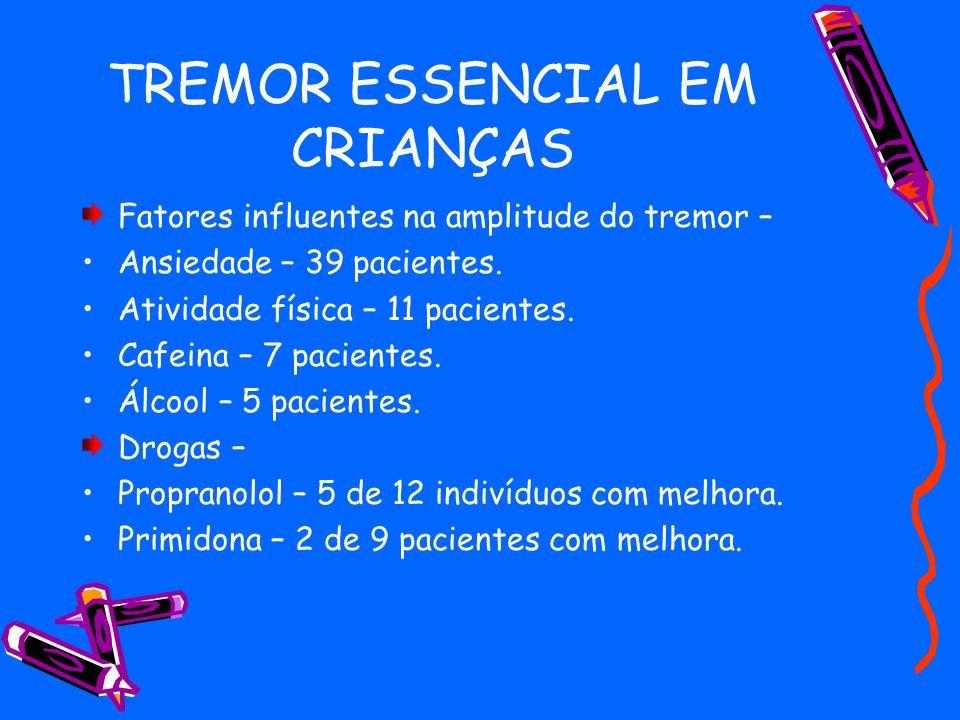 TREMOR ESSENCIAL EM CRIANÇAS TABLE 2.
