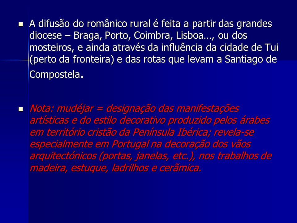 A difusão do românico rural é feita a partir das grandes diocese – Braga, Porto, Coimbra, Lisboa…, ou dos mosteiros, e ainda através da influência da