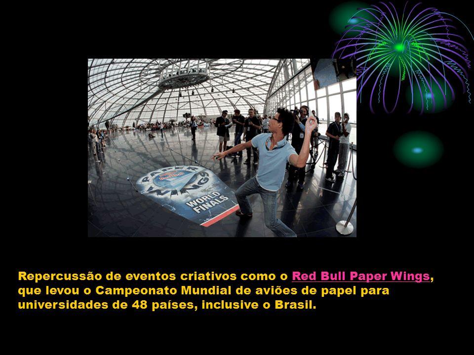 Repercussão de eventos criativos como o Red Bull Paper Wings,Red Bull Paper Wings que levou o Campeonato Mundial de aviões de papel para universidades