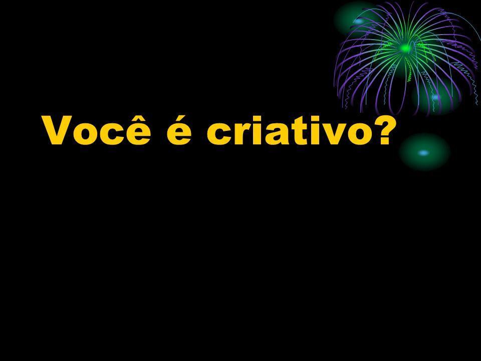Você é criativo?