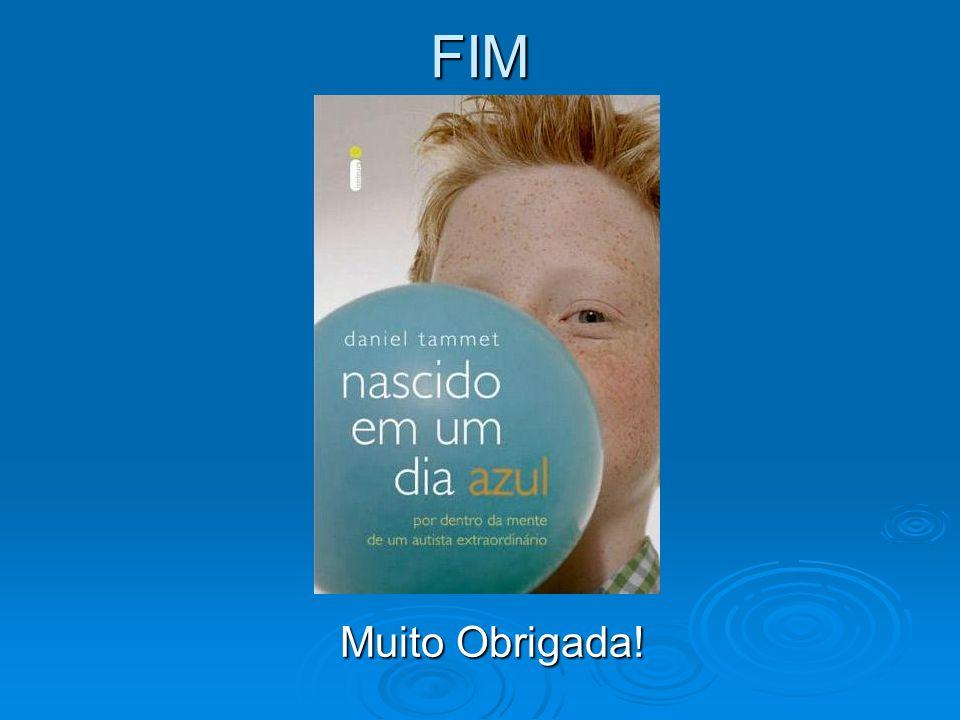 FIM Muito Obrigada! Muito Obrigada!