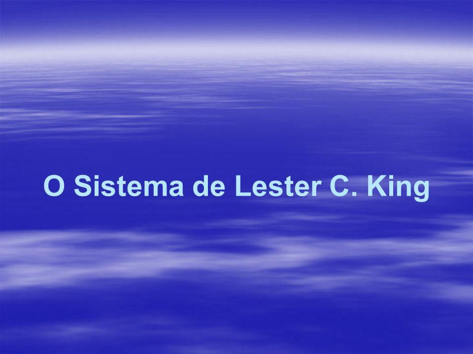 O Sistema de Lester C. King