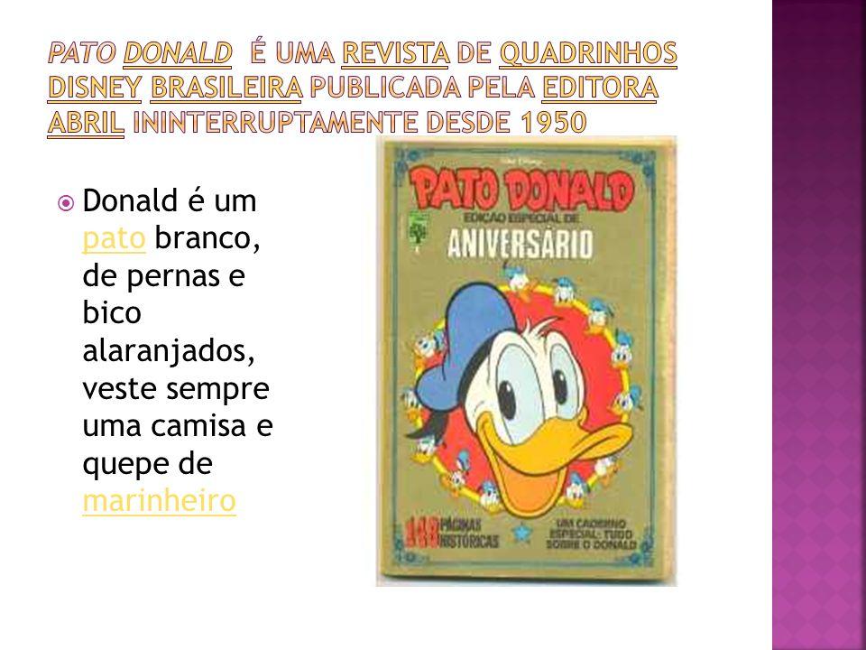 Donald é um pato branco, de pernas e bico alaranjados, veste sempre uma camisa e quepe de marinheiro pato marinheiro