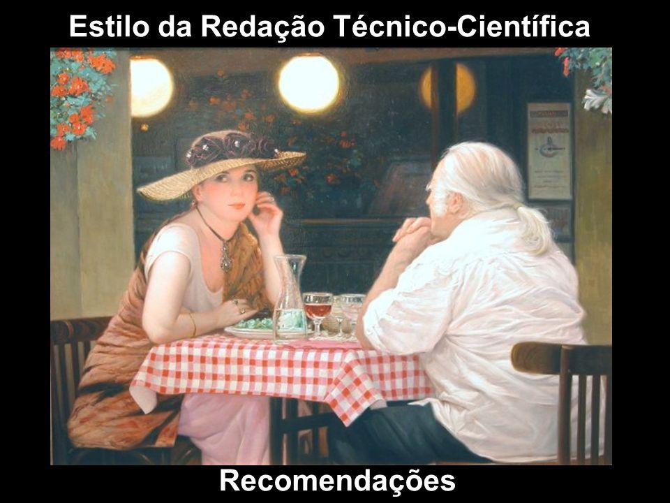 Estilo da Redação Técnico-Científica Recomendações