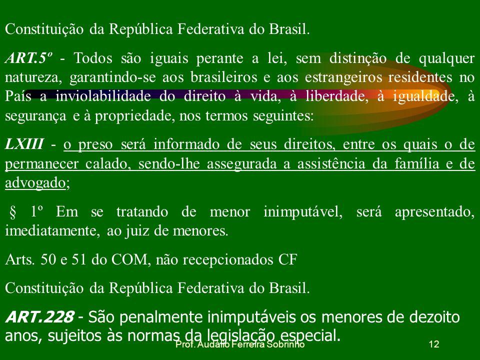 Prof. Audálio Ferreira Sobrinho11 Infração permanente Parágrafo único. Nas infrações permanentes, considera-se o agente em flagrante delito enquanto n
