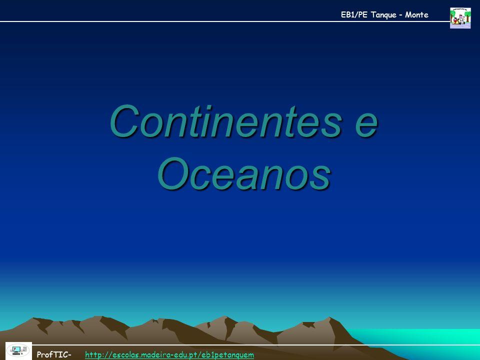 Continentes e Oceanos A maior parte da terra é liquida (hidrosfera).