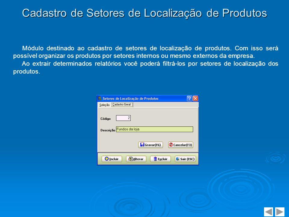 Cadastro de Classes de Clientes / Fornecedores Módulo destinado ao cadastro de classes de clientes e fornecedores, utilizado para filtragens em relatórios.