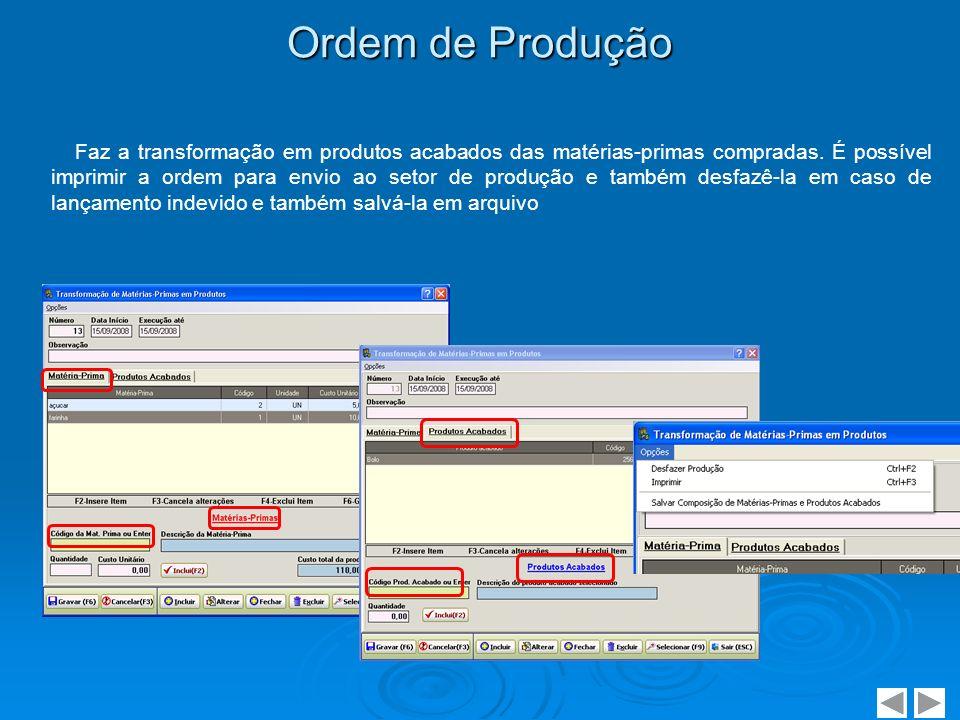 Ajuste de Estoque Módulo para ajustar uma entrada ou saída de produto ou matéria-prima do estoque.