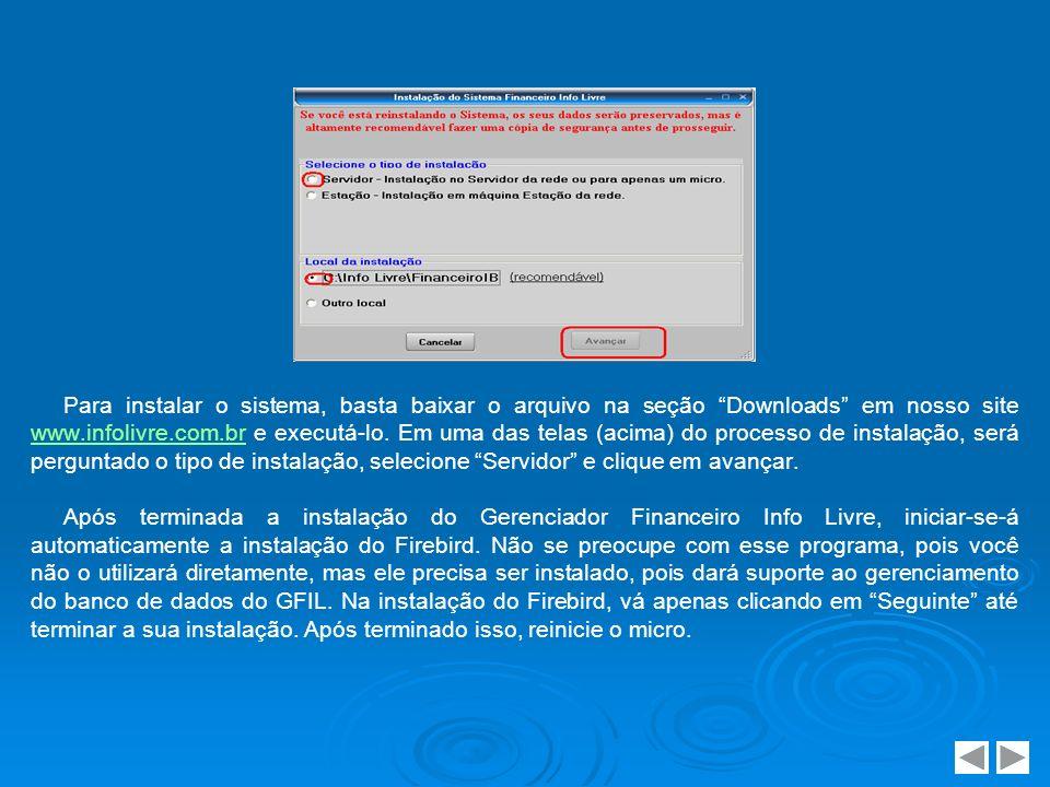 Após ter reiniciado o micro, veja o ícone do GFIL criado na área de trabalho de seu computador.