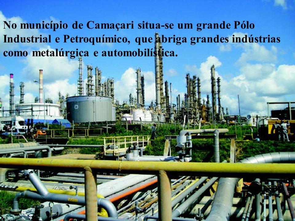 No município de Camaçari situa-se um grande Pólo Industrial e Petroquímico, que abriga grandes indústrias como metalúrgica e automobilística.
