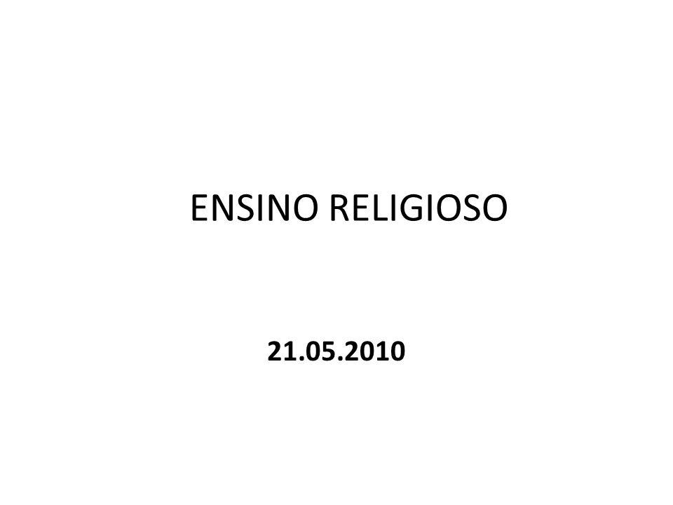 ENSINO RELIGIOSO Continuo buscando, re-procurando.