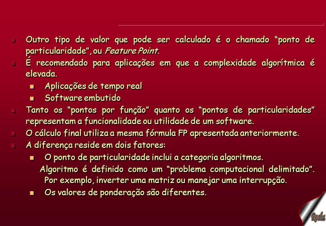 Outro tipo de valor que pode ser calculado é o chamado ponto de particularidade, ou Feature Point. É recomendado para aplicações em que a complexidade