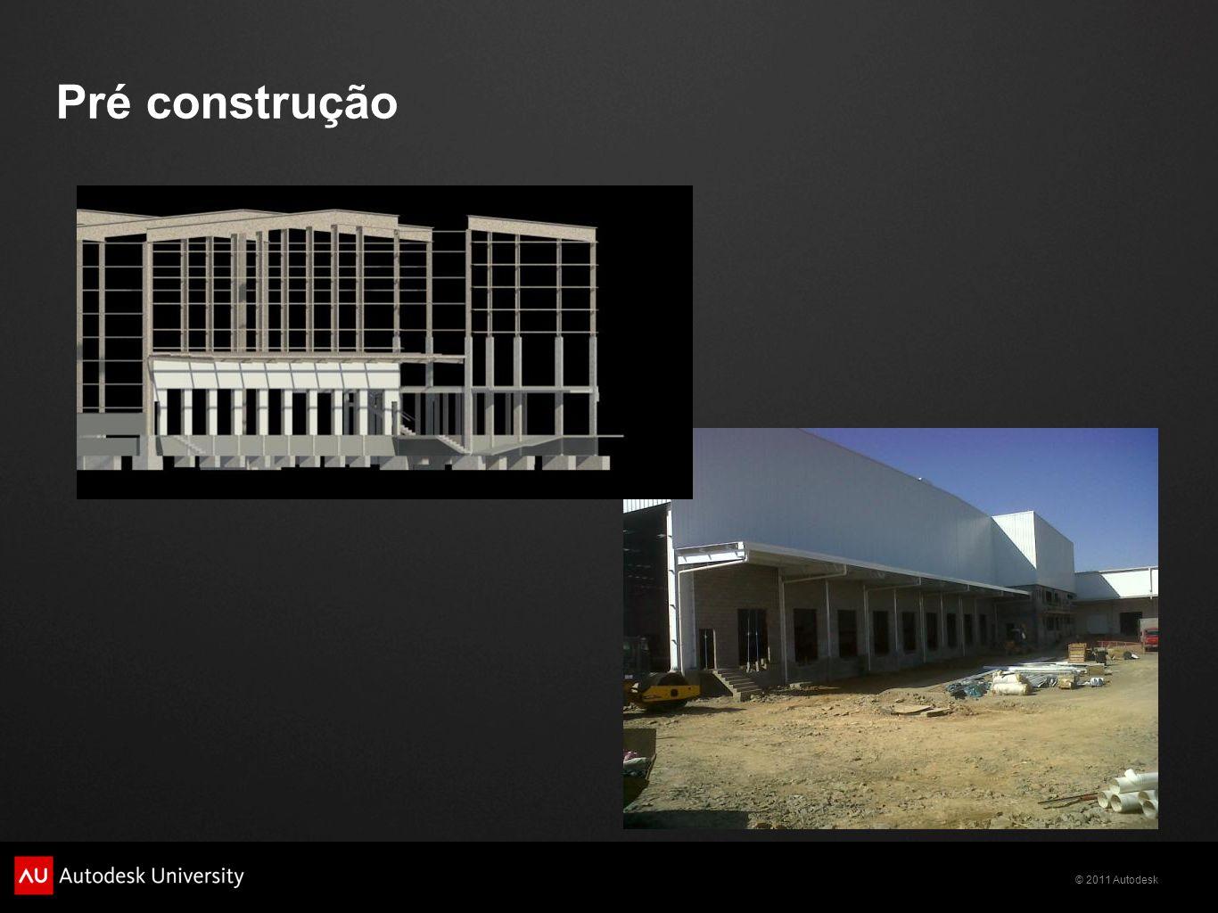 © 2011 Autodesk Pré construção