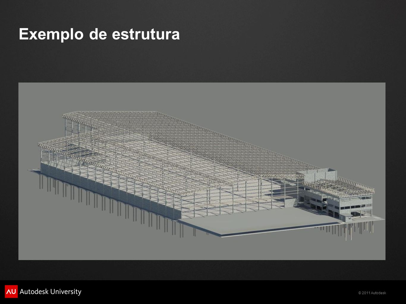 © 2011 Autodesk Exemplo de estrutura