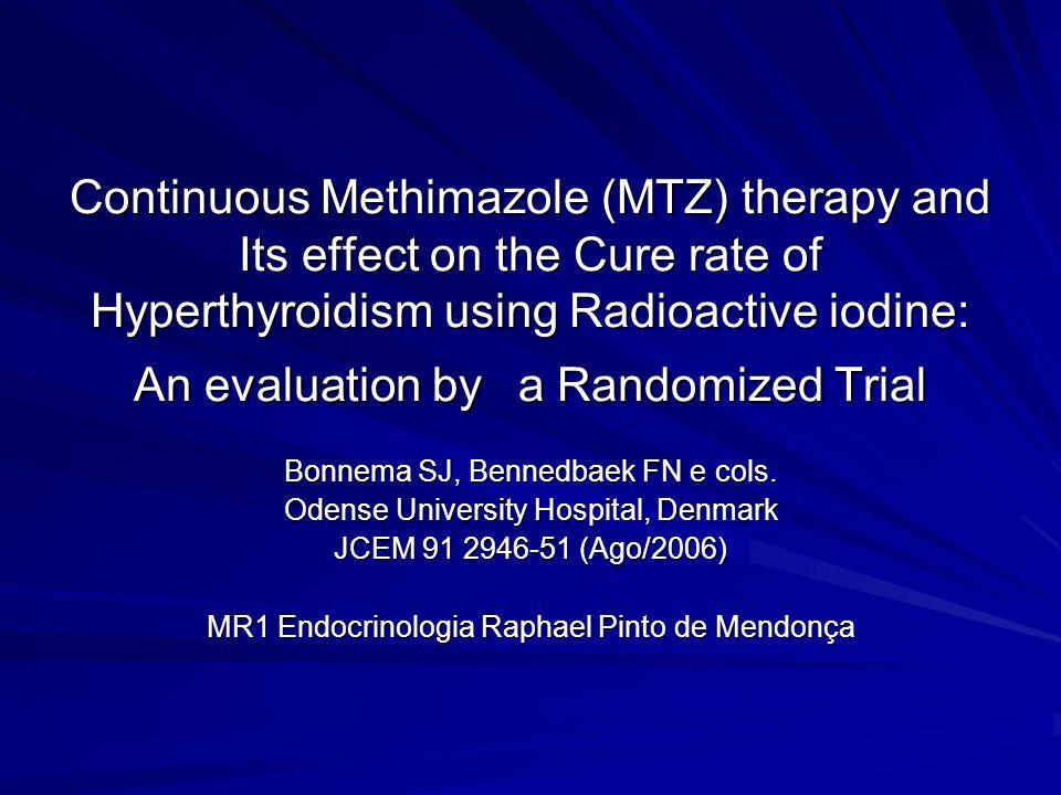 Introdução Devido ás freqüentes recidivas de hipertireoidismo após retirada de drogas antitireoidianas, I131 pode ser considerada 1ª ou 2ª linha de terapia.