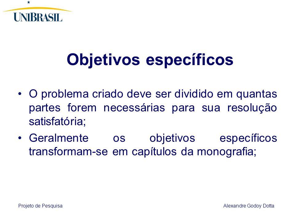 Projeto de Pesquisa Alexandre Godoy Dotta 8 INSTRUMENTOS DE PESQUISA Questionário; Entrevista;