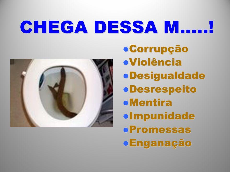 CHEGA DESSA M…...