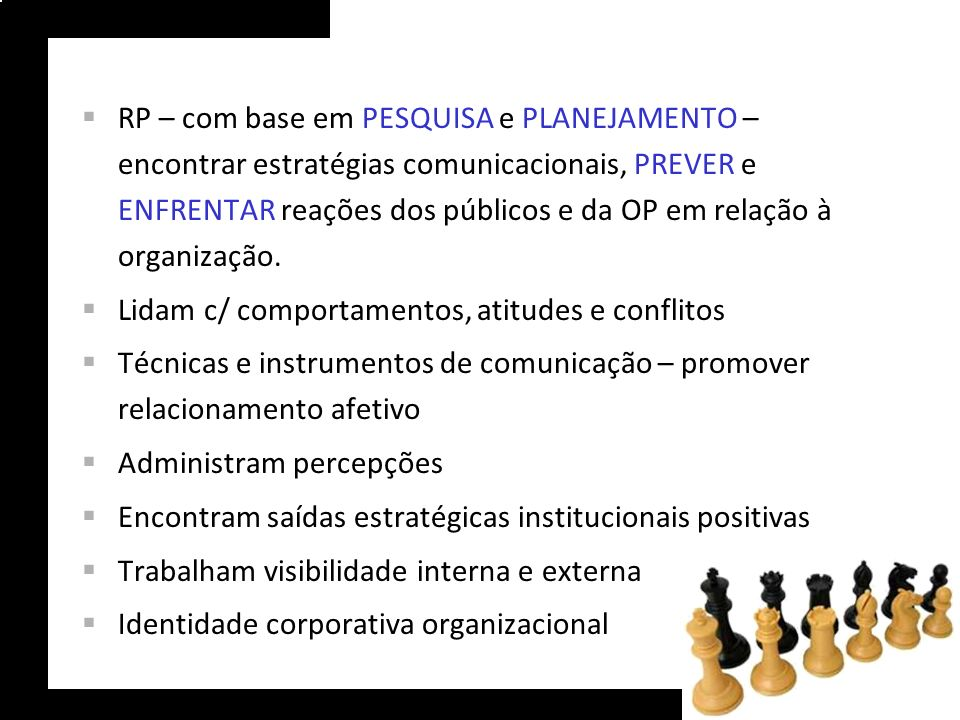Desempenho da função – posicionamento da área na organização e formação e capacitação executivos.