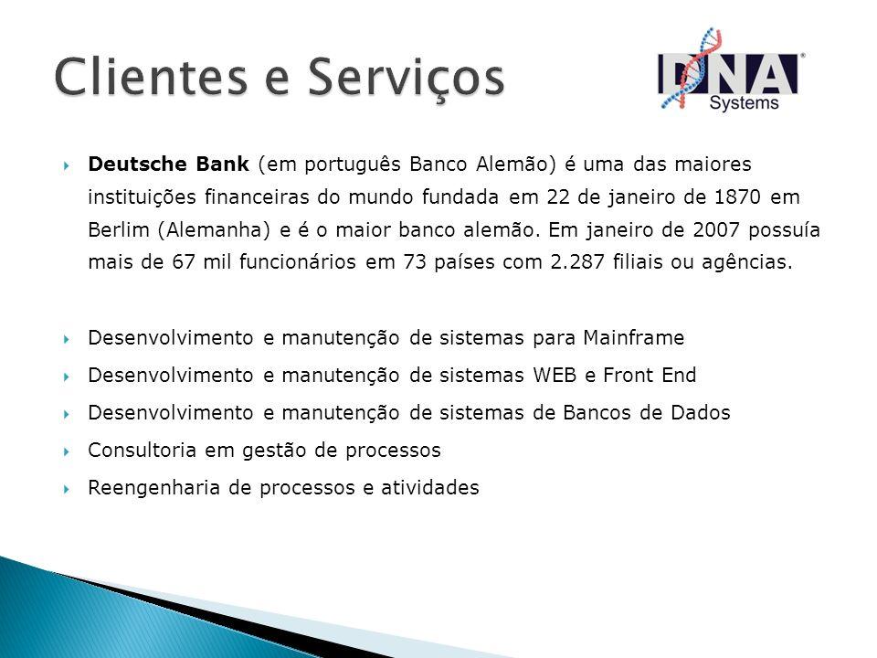 Deutsche Bank (em português Banco Alemão) é uma das maiores instituições financeiras do mundo fundada em 22 de janeiro de 1870 em Berlim (Alemanha) e