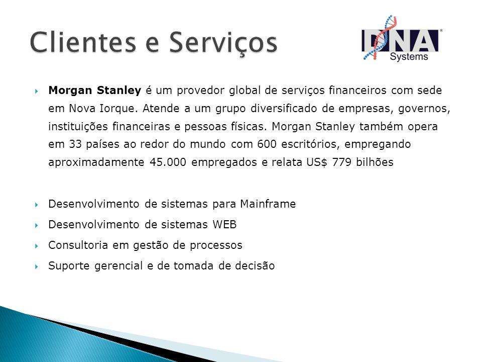 Morgan Stanley é um provedor global de serviços financeiros com sede em Nova Iorque. Atende a um grupo diversificado de empresas, governos, instituiçõ