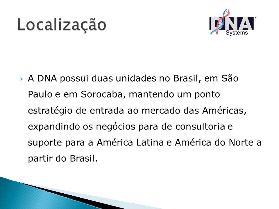 A DNA possui duas unidades no Brasil, em São Paulo e em Sorocaba, mantendo um ponto estratégio de entrada ao mercado das Américas, expandindo os negóc