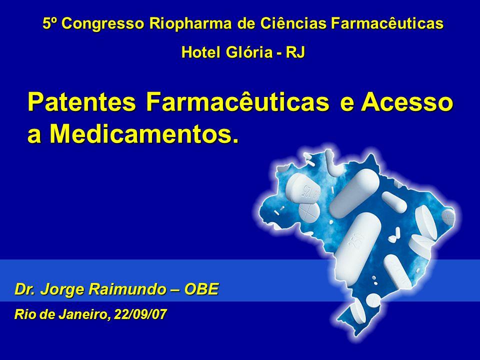 Patenteados: Nelfinavir, Efavirenz Não patenteados: Diadanosina, Lamivudina (3TC), Zidovudina (AZT), Estavudina (d4T), Nevirapina, Zalcitabina (ddC) (2) Apenas quimioterápicos – estimated in R$500M Nota: Gastos municipais e estaduais incluem Farmácia Popular.