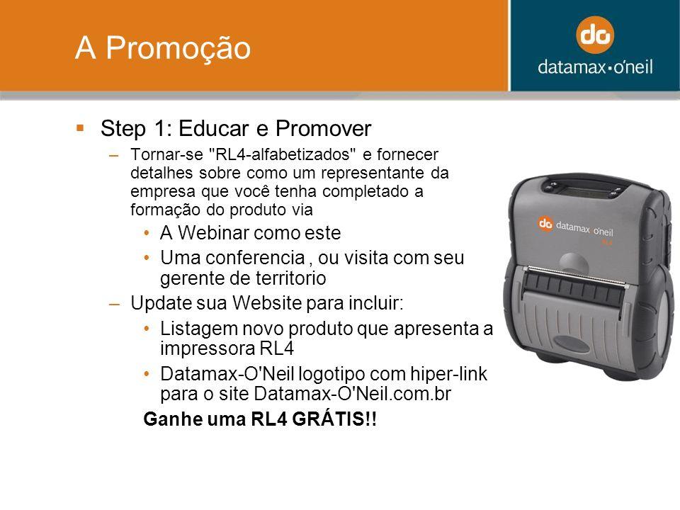 A Promoção Step 1: Educar e Promover –Tornar-se