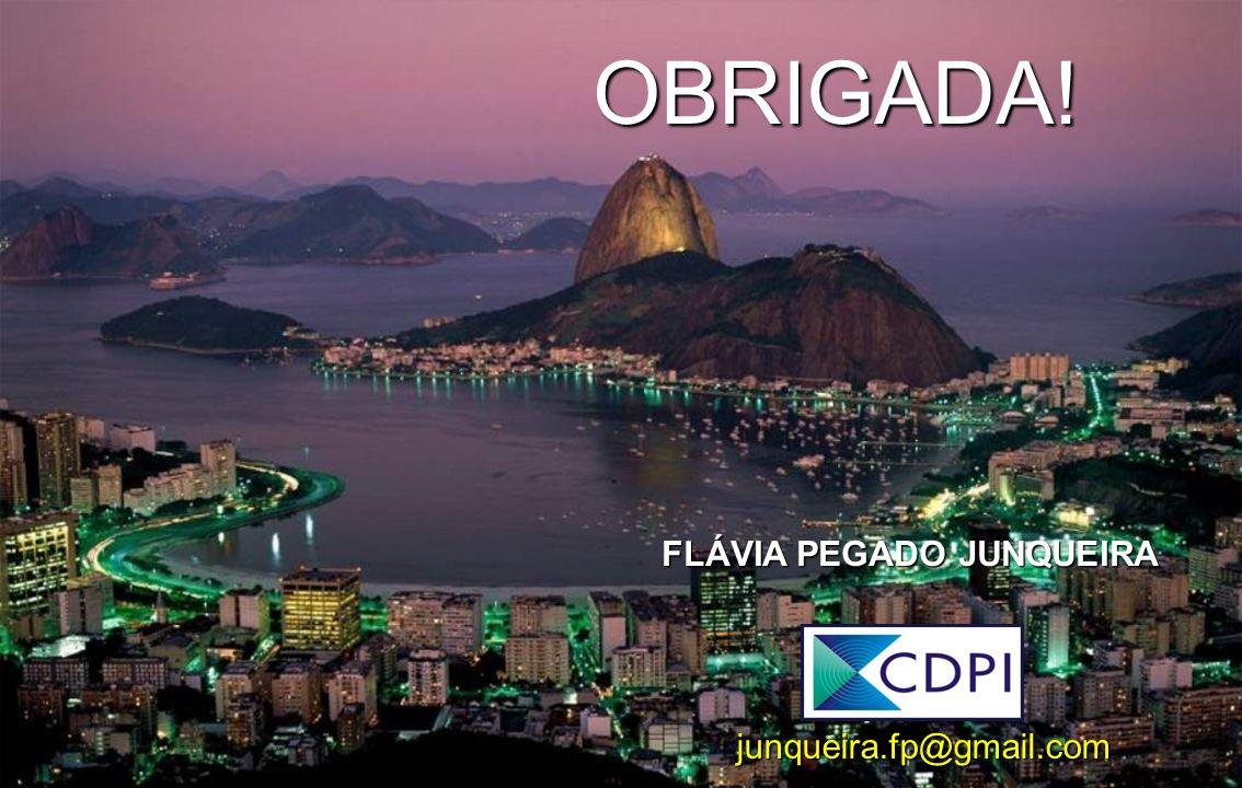 OBRIGADA! junqueira.fp@gmail.com FLÁVIA PEGADO JUNQUEIRA