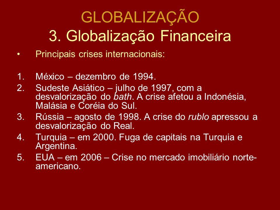GLOBALIZAÇÃO TRANSFORMAÇÕES NO CAMPO SOCIAL E CULTURAL: oNo CAMPO SOCIAL parecem não favorecer os trabalhadores (desconcentrar e redistribuir a renda)