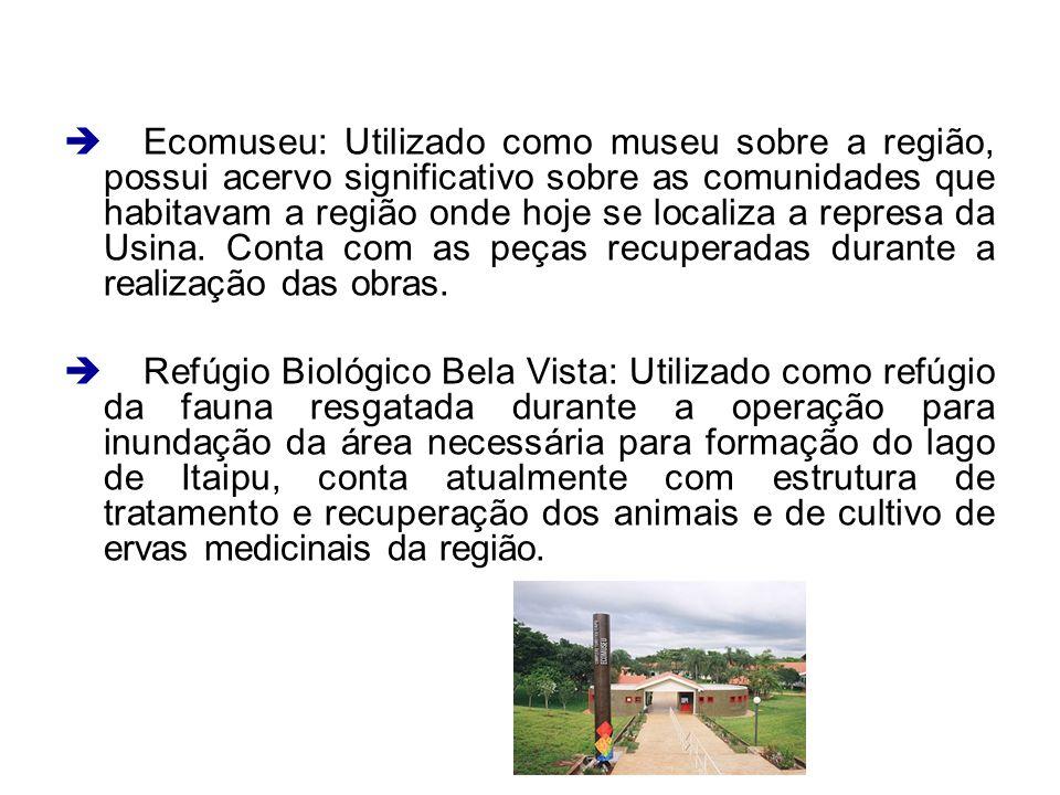 Ecomuseu: Utilizado como museu sobre a região, possui acervo significativo sobre as comunidades que habitavam a região onde hoje se localiza a represa
