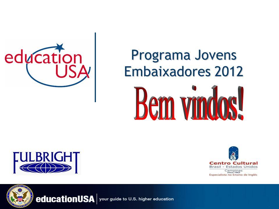 Jovens Embaixadores – 10ª Edição O programa Jovens Embaixadores é uma iniciativa de responsabilidade social da Embaixada dos Estados Unidos em parceria com os setores público e privado.
