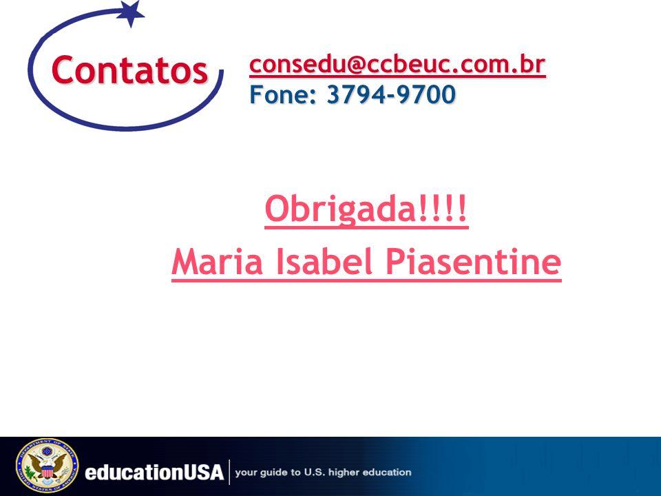 Contatos consedu@ccbeuc.com.br Fone: 3794-9700 Obrigada!!!! Maria Isabel Piasentine