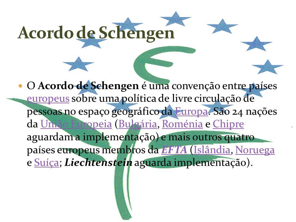 O Acordo de Schengen é uma convenção entre países europeus sobre uma política de livre circulação de pessoas no espaço geográfico da Europa. São 24 na